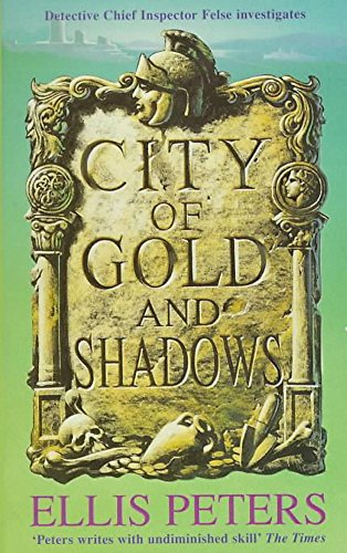9780747232278: City of Gold and Shadows (Inspector Felse Mystery)
