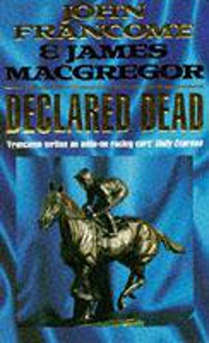 9780747232513: Declared Dead (Import)