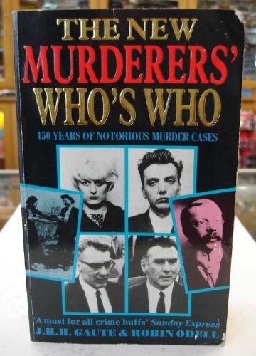 9780747232704: The New Murderers' Who's Who