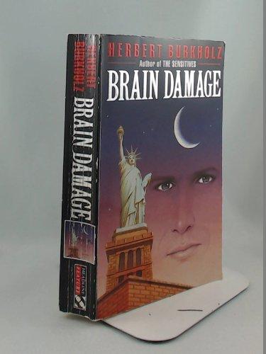 Brain Damage: Burkholz, Herbert