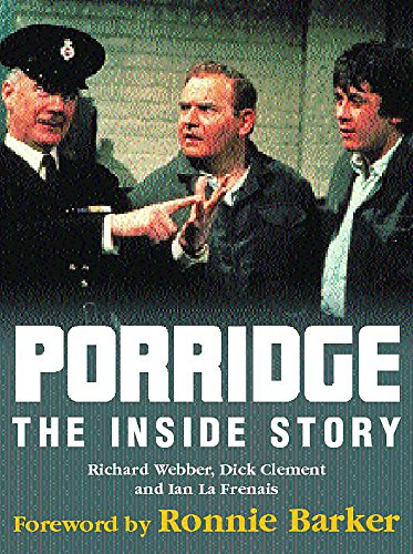 9780747232940: Porridge: The Inside Story
