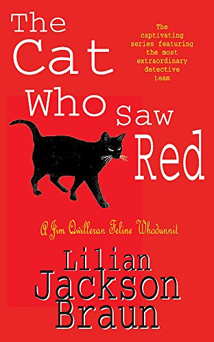 The Cat Who Saw Red (The Cat Who? Mysteries, Book 4): An enchanting feline mystery for cat lovers...