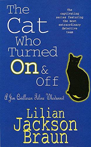 9780747233244: The Cat Who Turned On & Off (Jim Qwilleran Feline Whodunnit)