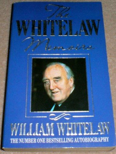 9780747233480: The Whitelaw Memoirs
