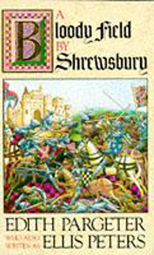9780747233664: A Bloody Field by Shrewsbury
