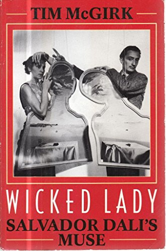 9780747233770: Wicked Lady: Salvador Dali's Muse