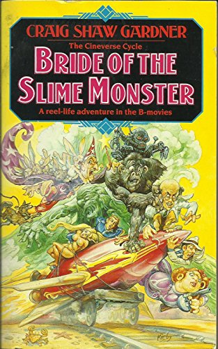 9780747233923: The Bride of the Slime Monster (Cineverse cycle)