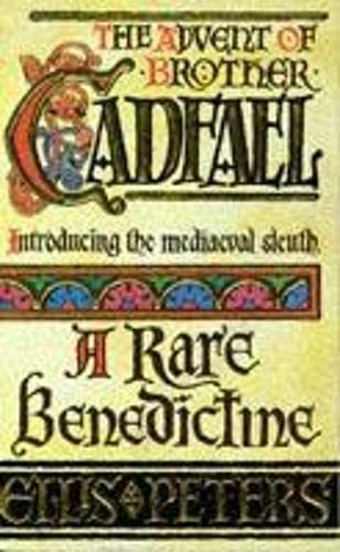 9780747234203: A Rare Benedictine (The Chronicles of Brother Cadfael)