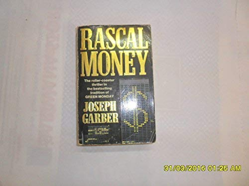 9780747234425: Rascal Money