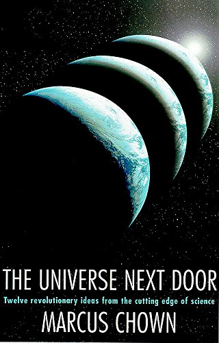 9780747235286: The Universe Next Door: Twelve Mind-blowing Ideas from the Cutting Edge of Science