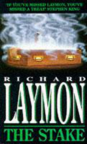 The Stake: A corpse holds deadly secrets... (0747235481) by Richard Laymon