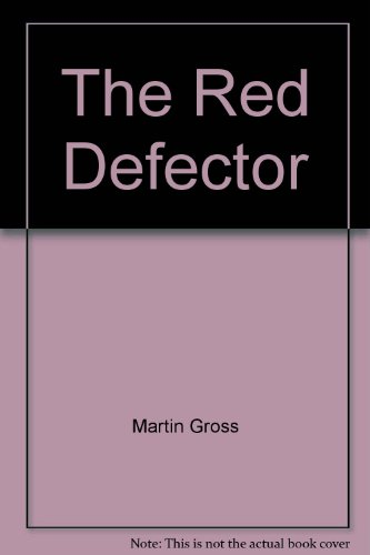 9780747236061: The Red Defector
