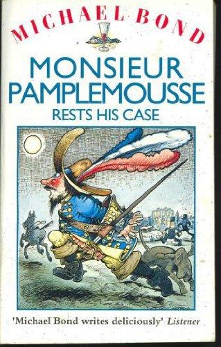 9780747236283: Monsieur Pamplemousse Rests His Case