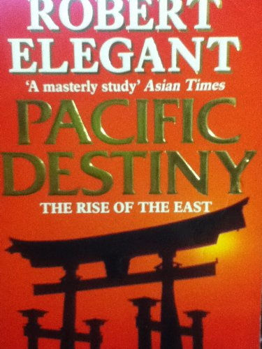 9780747236771: Pacific Destiny. Inside Asia Today