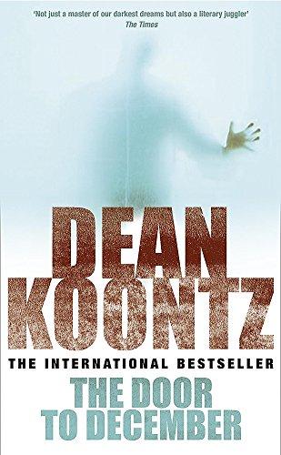 9780747237051: The Door to December: A terrifying novel of secrets and danger