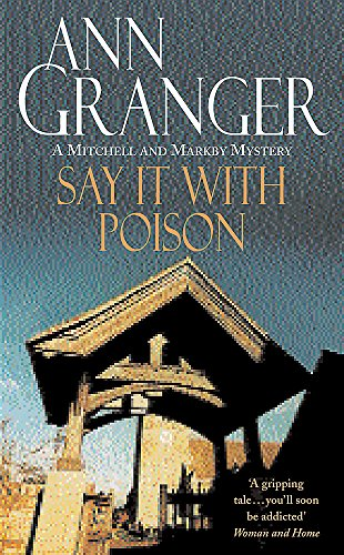 9780747237068: Say it with Poison (A Mitchell & Markby Mystery)