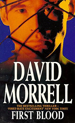 First Blood 1st edition D/J Signed By: David Morrell