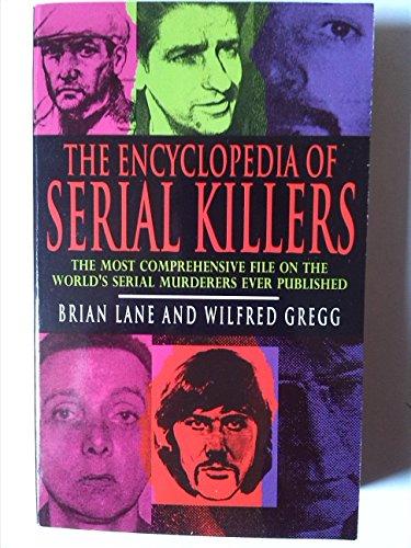 9780747237310: The Encyclopedia of Serial Killers