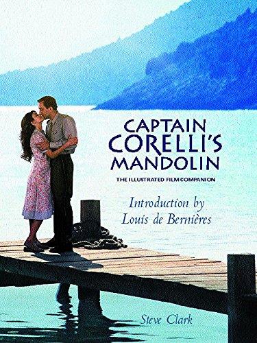 Captain Corelli's Mandolin: The Illustrated Film Companion: Clark, Steve