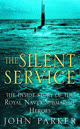 9780747238058: The Silent Service