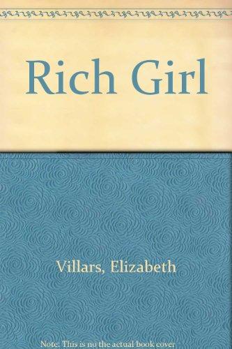 9780747238201: Rich Girl