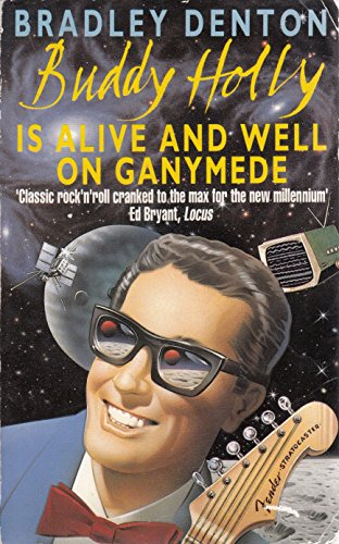 9780747238355: Buddy Holly is Alive and Well on Ganymede