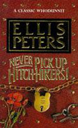 9780747238409: Never Pick Up Hitch-hikers!