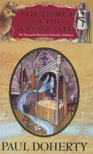 9780747238478: The House of the Red Slayer (The Sorrowful Mysteries of Brother Athelstan)