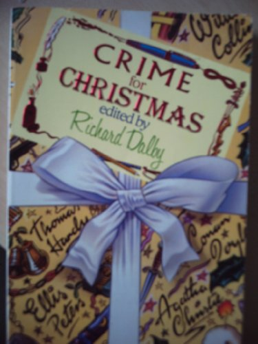 9780747238584: CRIME FOR CHRISTMAS: The Trinity Cat; A Happy Solution; The Adventure of the Blue Carbuncle; An Upright Woman; A Book for Christmas; A Pair of Muddy Shoes; The Unknown Murderer; The Buoy That Did Not Light; A Christmas Tragedy; The Ghost's Touch
