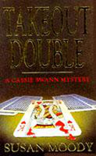 9780747239468: Takeout Double (Cassie Swann Mystery Series)