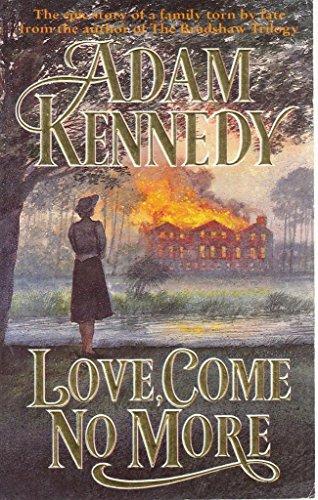 9780747239611: Love, Come No More (Kincaid trilogy)