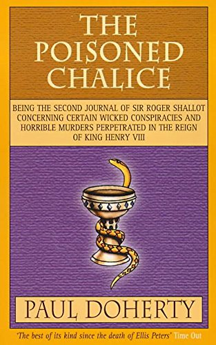 9780747239659: The Poisoned Chalice (Tudor Mysteries, Book 2): Secrets, espionage and double agents in this gripping Tudor mystery