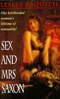 9780747239673: Sex And Mrs Saxon