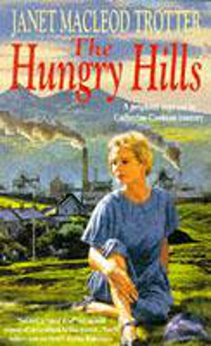 The Hungry Hills: Trotter, Janet MacLeod