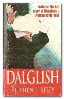 9780747241249: Dalglish