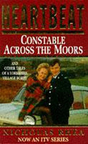 9780747241256: Constable Across the Moors (Heartbeat)