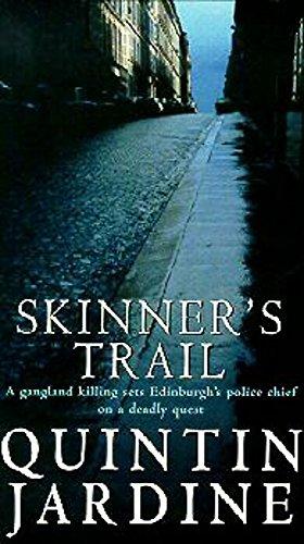 9780747241416: Skinner's Trail (Bob Skinner Mysteries)