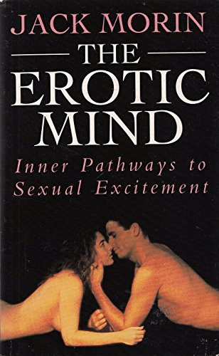 9780747241591: The Erotic Mind [Paperback]