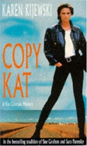9780747241775: Copy Kat (Kat Colorado Mysteries)