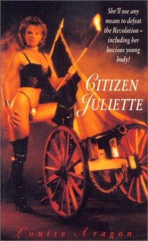 9780747241928: Citizen Juliette