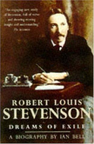 9780747242352: ROBERT LOUIS STEVENSON: DREAMS OF EXILE
