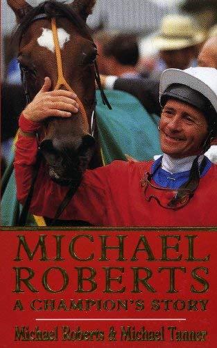 9780747242574: Michael Roberts: A Champion's Story