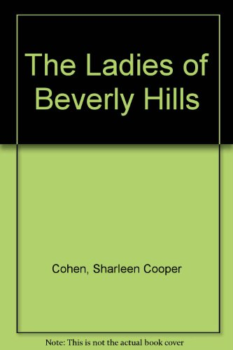 9780747242598: The Ladies of Beverly Hills