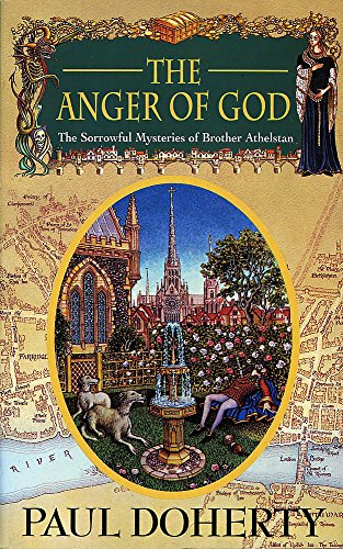The Anger of God (Sorrowful Mysteries of Brother Athelstan)