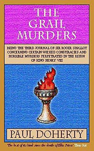 The Grail Murders (Tudor Mysteries 3): Clynes, Michael; Doherty, Paul