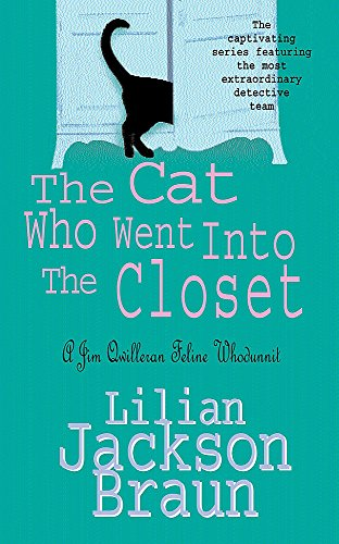 9780747242659: The Cat Who Went into the Closet (Jim Qwilleran Feline Whodunnit)