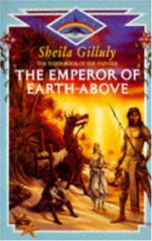 9780747242772: The Emperor of Earth-above (Book Painter)