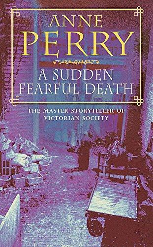 9780747242888: Sudden Fearful Death: William Monk Mystery 4