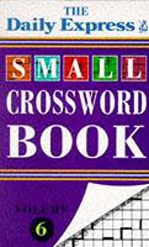 9780747242901: Daily Express Small Crossword Book: v. 6