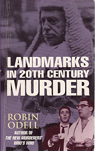 9780747243106: Landmarks in 20th Century Murder